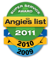 Angie's List Super Service Award Winner 2009, 2010, 2011
